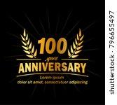 100 years anniversary logo.... | Shutterstock .eps vector #796655497
