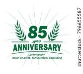 85 years anniversary logo.... | Shutterstock .eps vector #796655587