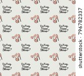 fashion pattern with dont cry... | Shutterstock .eps vector #796782337