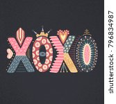 xoxo. hand drawn lettering.... | Shutterstock .eps vector #796834987