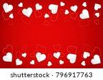 white paper hearts on white... | Shutterstock .eps vector #796917763