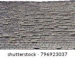 wood shingle roof in poor... | Shutterstock . vector #796923037