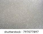 silver texture christmas... | Shutterstock . vector #797077897