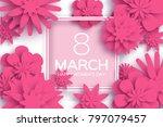 pink 8 march. happy women s day.... | Shutterstock .eps vector #797079457