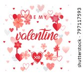 be my valentine   hand painted...   Shutterstock .eps vector #797117593