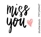 miss you hand written happy... | Shutterstock .eps vector #797149447