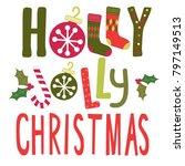 holly jolly christmas | Shutterstock .eps vector #797149513