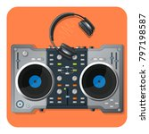 multifunctional dj turntable... | Shutterstock .eps vector #797198587