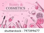 sketch of cosmetics products  ... | Shutterstock .eps vector #797399677