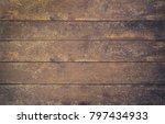 rusty wooden background texture | Shutterstock . vector #797434933