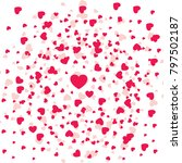 heart confetti of valentines... | Shutterstock .eps vector #797502187
