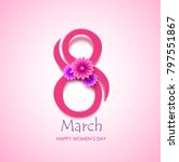 march 8 happy women's day text... | Shutterstock .eps vector #797551867