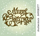 vintage christmas card. merry... | Shutterstock .eps vector #84908377