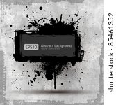 grunge banner with an inky... | Shutterstock .eps vector #85461352