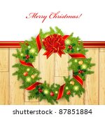 christmas wreath with bright...   Shutterstock . vector #87851884