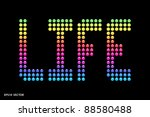 Life in Technicolor EPS 10 Vector (Using Rainbow Gradient Overlay) - stock vector
