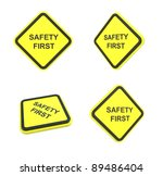 safety first warning label | Shutterstock . vector #89486404