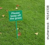 Please Keep Off The Grass Sign...