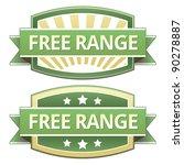 free range food label  badge or ...