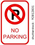 A No Parking Sign For Use In...