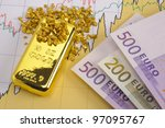 gold bar  nuggets and euro...