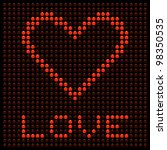 Love Heart on a LED Display - stock vector