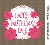 happy mothers day  cute... | Shutterstock .eps vector #99657503