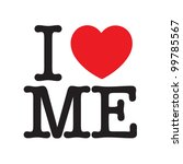 I Love Me - stock vector
