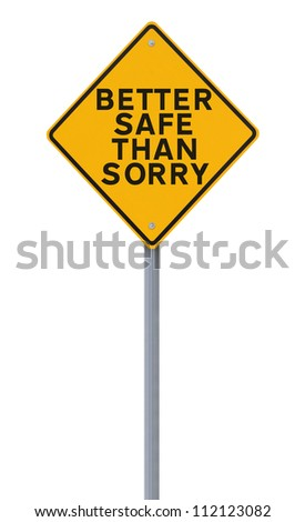 a road sign indicating a safety