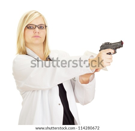 medical doctor with a gun and