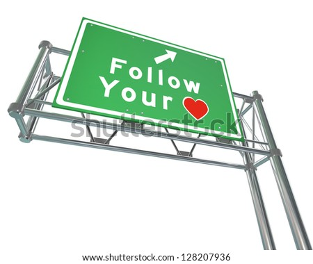 follow your heart to future of