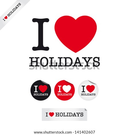 i love holidays  font type with