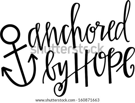 anchored by hope