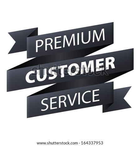 premium customer service and