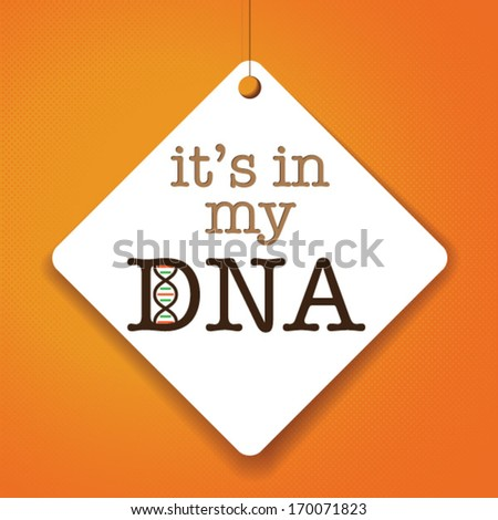 it's in my dna   vector paper