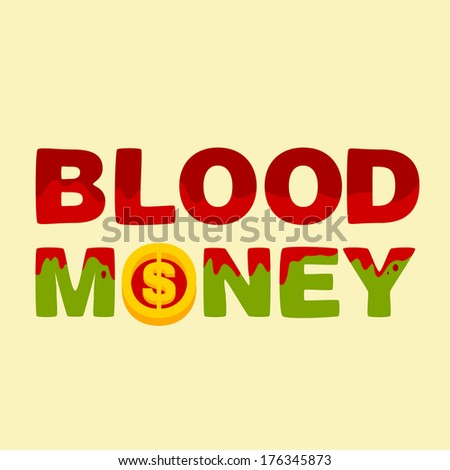 text blood money on light