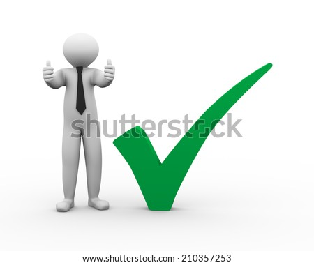 3d illustration of business man showing two thumbs up standing with right tick check mark. 3d human person character and white people.