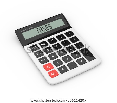 3d rendering of calculator with taxes text isolated over white