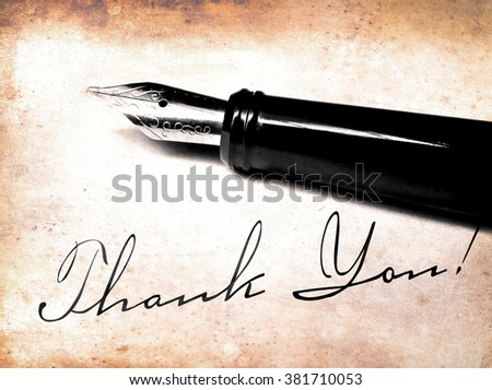 Fountain pen on antique letter and Thank You! writing.