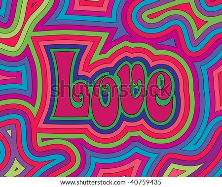 (Jpg) Groovy psychedelic Love. A vector version is also available.