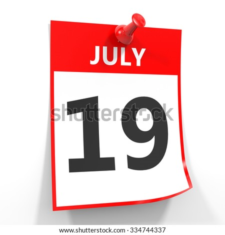 19 july calendar sheet with red pin on white background. Illustration.
