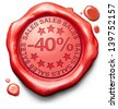 40% off sales summer or winter reduction extra low price buy for bargain limited offer icon red wax seal stamp - stock vector