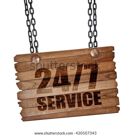 24/7 service, 3D rendering, wooden board on a grunge chain