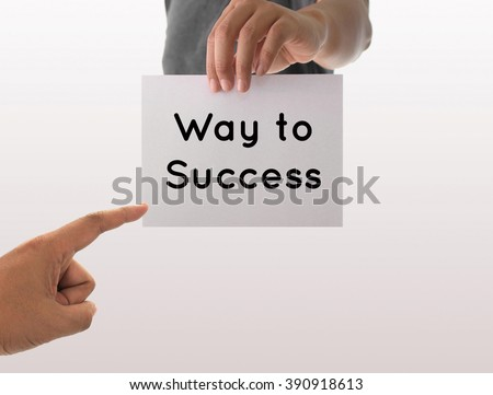 the way to success essay You can't run a thousand-person business the same way you run a one hundred- person business you can't run a one hundred-person.