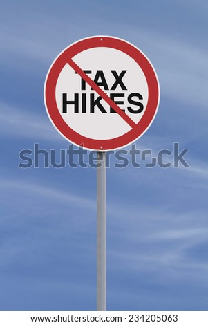 A modified road sign on Tax Hikes