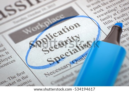 A Newspaper Column in the Classifieds with the Jobs Section Vacancy of Application Security Specialist, Circled with a Blue Marker. Blurred Image. Selective focus. Hiring Concept. 3D Render.