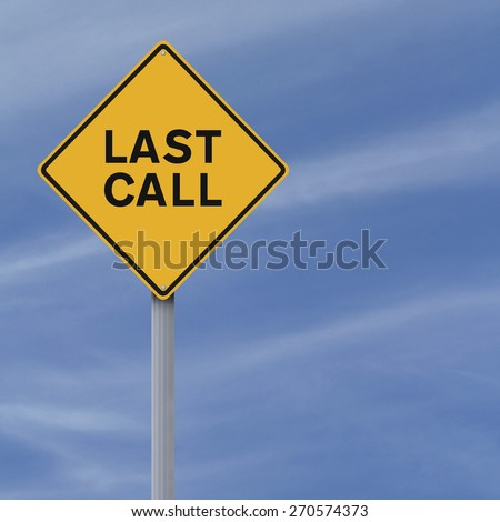 A road sign indicating Last Call
