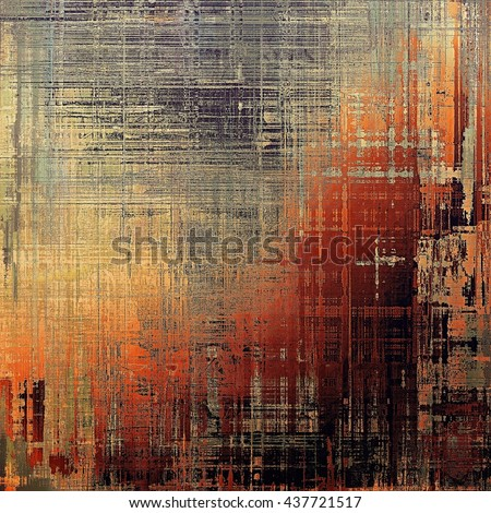 Abstract scratched background or frame with weathered grunge texture. Ancient style backdrop with different color patterns: yellow (beige); brown; gray; red (orange); black