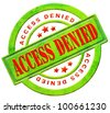 access denied closed don't enter confidential unauthorized no permission - stock photo