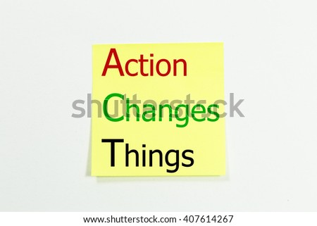 Action Changes Things written on yellow sticky notes. isolated on white